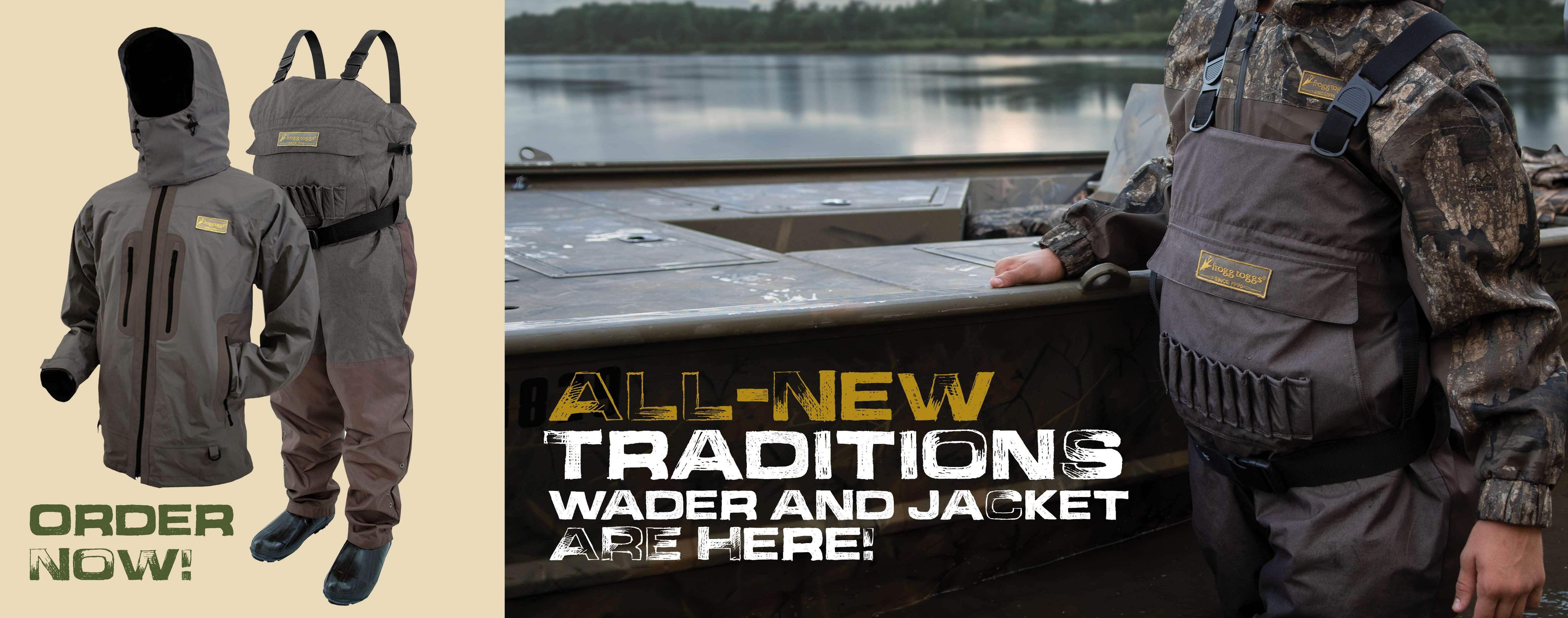 All New Traditions Wader and Jacket Are Here